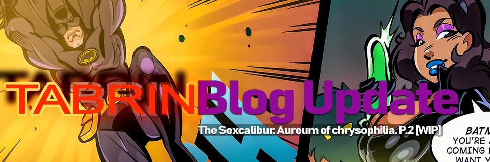 The Sexcalibur: Aureum of chrysophilia. P.2 [WIP]